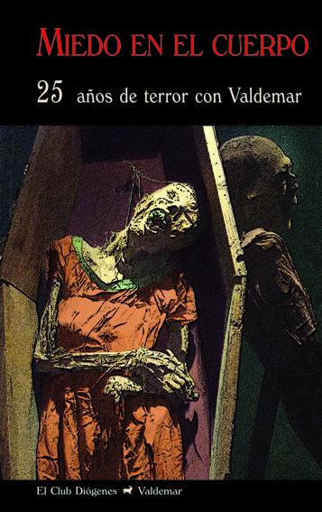 Miedo en el cuerpo Valdemar
