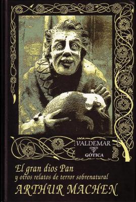 El gran dios Pan y otros relatos de terror valdemar