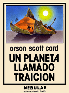 Un-planeta-llamado-Traición-Orson-Scott-Card- Edhasa-Nebulae