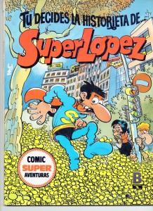 Superlópez-Portada Decide la historieta-petisos carambanales
