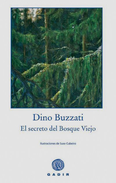 Resultado de imagen de el secreto del bosque viejo dino buzzati