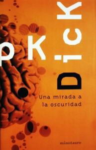 Pk-Dick-una-mirada-a-la-oscuridad-minotauro