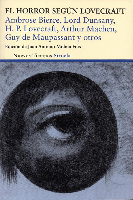 """Última edición del relato en castellano: de la mano de Siruela en su recopilatoria """"El horror según Lovecraft"""" (2013)."""