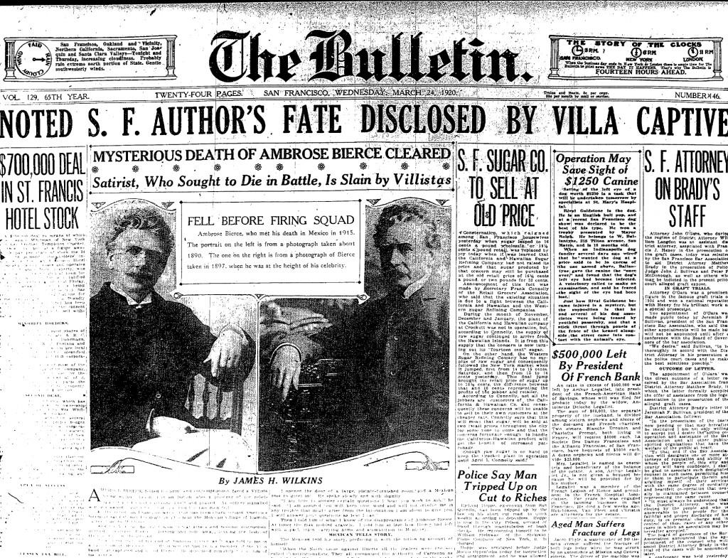 """El artículo de James H. Wilkins' sobre el destino de A.G. Bierce, narrado por un informador """"desconocido"""". Públicada en el Bulletin de San Francisco, el 24 de marzo de 1920"""