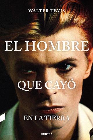 El hombre que cayó en la tierra. Cubierta de la editorial Contra, con el retrato del desaparecido Bowie en portada.